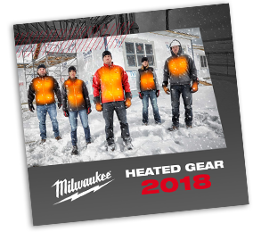 10c339325fa Browse the Full Milwaukee® Heated Gear Solutions in Our 2018 Catalog